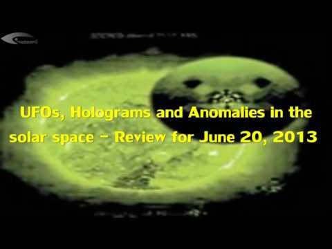 UFOs, Holograms and Anomalies in the solar space – Review for June 20, 2013