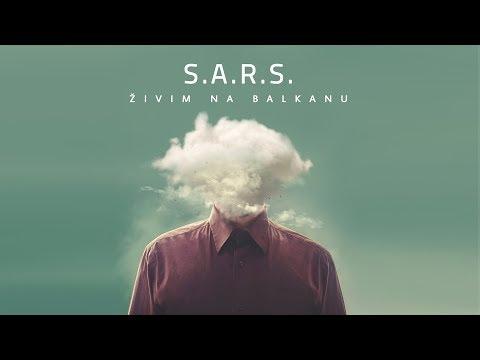 S.A.R.S. - Živim na Balkanu (Official Lyrics Video)