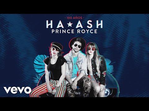 Letra 100 Años HA-ASH Ft Prince Royce