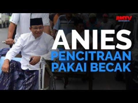 Anies Pencitraan Pakai Becak