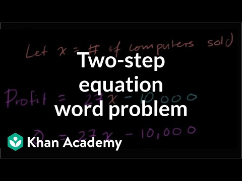 two step equation word problem computers video khan academy