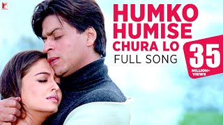 Video Humko Humise Chura Lo - Full Song | Mohabbatein | Shah Rukh Khan | Aishwarya Rai | Lata | Uday MP3, 3GP, MP4, WEBM, AVI, FLV Juli 2018
