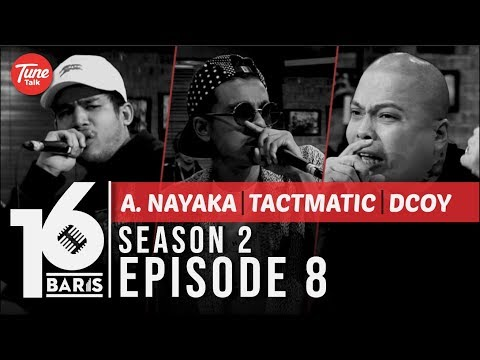 16 BARIS | Season 2 | EP08 | A. Nayaka, Tactmatic & Dcoy
