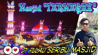 "Video Majid ""TERMEGAH"" di pulau seribu Masjid MP3, 3GP, MP4, WEBM, AVI, FLV Januari 2019"