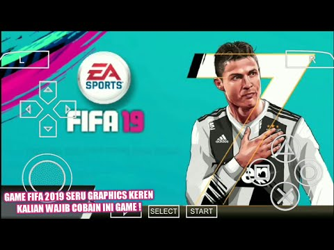 Cara Download Game Fifa 2014 Mod Fifa 2019 PPSSPP Android