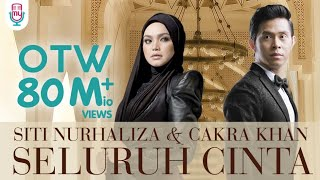 Video Siti Nurhaliza & Cakra Khan - Seluruh Cinta (Official Lyric Video) MP3, 3GP, MP4, WEBM, AVI, FLV November 2018