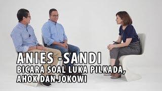 Video Anies-Sandi Bicara Soal Luka Pilkada, Ahok dan Presiden Jokowi (Part 2) MP3, 3GP, MP4, WEBM, AVI, FLV Desember 2017