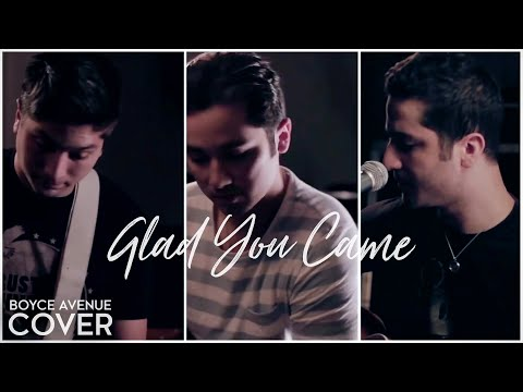 "The Wanted  ""Glad You Came"" Cover by Boyce Avenue"