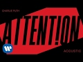 foto Charlie Puth - Attention (Acoustic) [Official Audio]