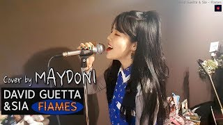 David Guetta & Sia - Flames (cover by MAYDONI)