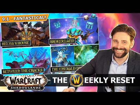 Patch 9.1 - New Loot Promise & FANTASTICAL Locations! The Weekly Reset with Taliesin and Evitel