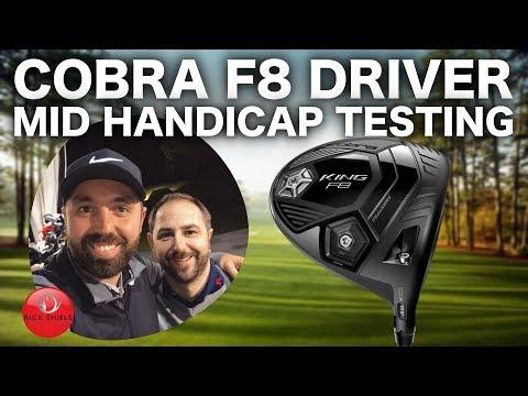 COBRA F8 DRIVER - MID HANDICAP TESTING