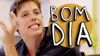 BOM DIA - YouTube