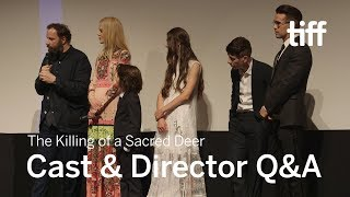 Nonton KILLING OF A SACRED DEER Cast and Crew Q&A   TIFF 2017 Film Subtitle Indonesia Streaming Movie Download