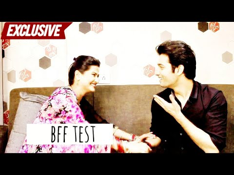 Kratika Sengar & Sharad Malhotra take the BFF Test | Kasam Tere Pyaar Ki