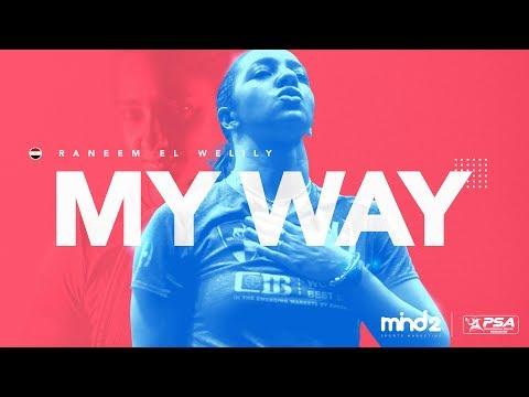It's Mine: Raneem El Welily - My Way