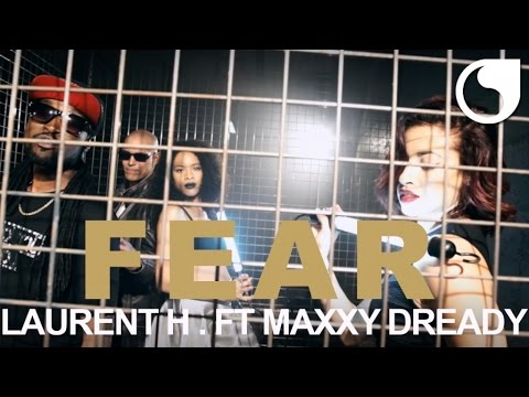 Laurent H. feat. Maxxy Dready - Fear