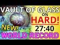 Download Video Destiny Raid | VoG HARD WORLD RECORD (27:40) Fastest Speed run time Vault of Glass