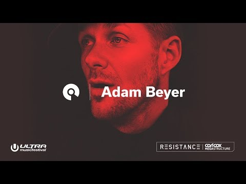 Adam Beyer @  Ultra 2018: Resistance Megastructure - Day 1 (BE-AT.TV)