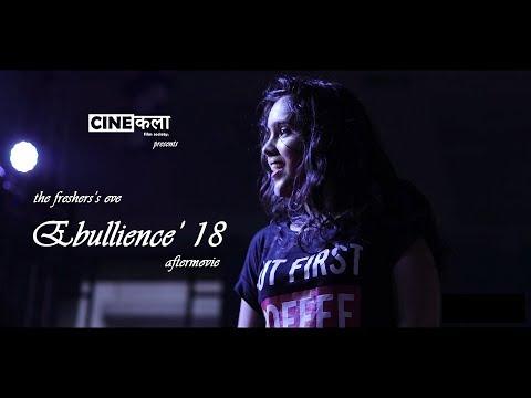 Video Ebullience' 18 Aftermovie    The Fresher's Eve    Cinekala download in MP3, 3GP, MP4, WEBM, AVI, FLV January 2017