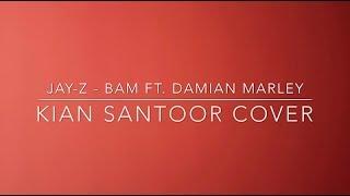 JAY-Z  - Bam ft Damian Marley (Santoor Cover) by Kian 🙏