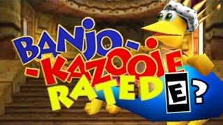 Banjo-Kazooie: Rated E? (Original)