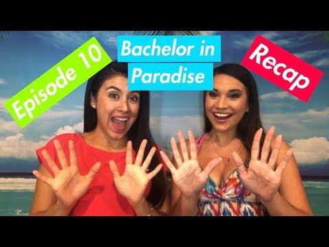 Bachelor in Paradise | Episode 10 Recap!