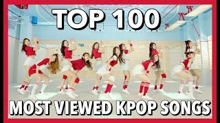 Download Lagu [TOP 100] MOST VIEWED K-POP SONGS • DECEMBER 2017 Mp3