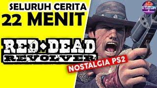 Video Seluruh Alur Cerita Red Dead Revolver Hanya 22 MENIT - Awal Kisah Red Dead Redemption NOSTALGIA PS2 MP3, 3GP, MP4, WEBM, AVI, FLV Mei 2019