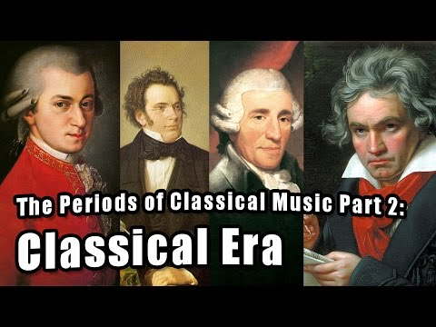 The Periods of Classical Music, Part 2: The Classical Period