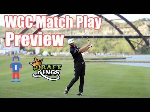 WGC Dell Technologies Match Play Preview & Picks - DraftKings