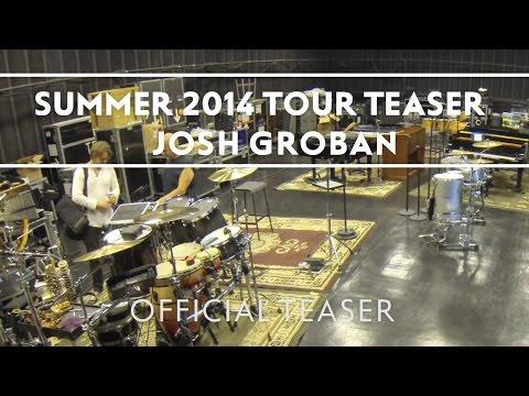 Josh Groban - Summer 2014 Tour Teaser [Extras]
