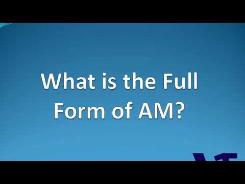 AM Full Form | Meaning | Hindi | English