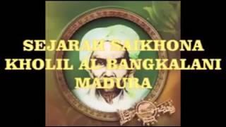 Video Syi'ir Sejarah Saikhona Kholil Bangkalan, Karya KH Achmad Sidiq Muslim Tholhah Ponpes Sumurnangka. MP3, 3GP, MP4, WEBM, AVI, FLV Oktober 2018