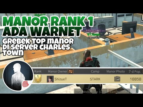 Grebek Top Manor / Rank 1 Manor Di Camp Stark — [gm2] | Lifeafter Indonesia