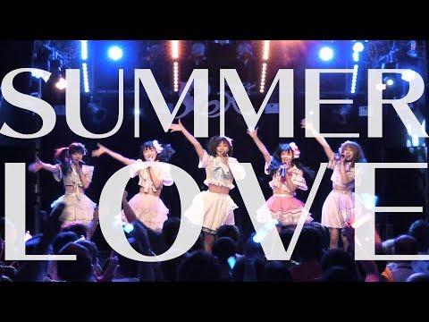 LOVEReS(ラヴレス)/ SUMMER LOVE【2019/8/2@SHIBUYA REX】