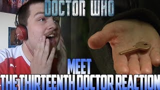Meet the Thirteenth Doctor - Doctor Whohttps://www.youtube.com/watch?v=_-_bSdWEYK8Twitter: https://www.twitter.com/LiamCatterson94Facebook: https://www.facebook.com/officialliamcattersonReactors League: https://www.facebook.com/groups/707985799328293/https://www.youtube.com/channel/UCPPwKQ5XaJq8dBqNC0NP3mAThis is property of Liam Catterson. You may used for Reaction Compilations or promotion material--------------------------------------------------------------Jodie Whittaker is the Thirteenth Doctor. Whether you like it or not. All day we have been amped for the reveal of the Thirteenth Doctor, would it be a female, would the Doctor be ginger finally? Check out my thoughts about the reveal as we meet the Thirteenth Doctor. Hope you enjoyed my reaction.
