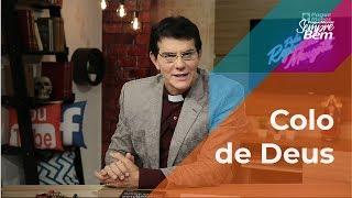 Padre Reginaldo Manzotti: Colo de Deus