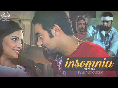 Insomnia (Full Audio Song) | Sippy Gill Feat Smrit