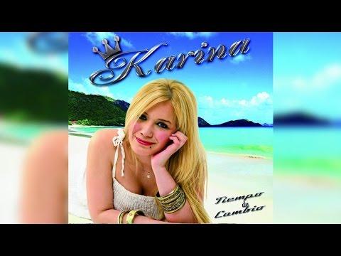 [Enganchado] Karina - Tiempo De Cambio CD Completo 2013
