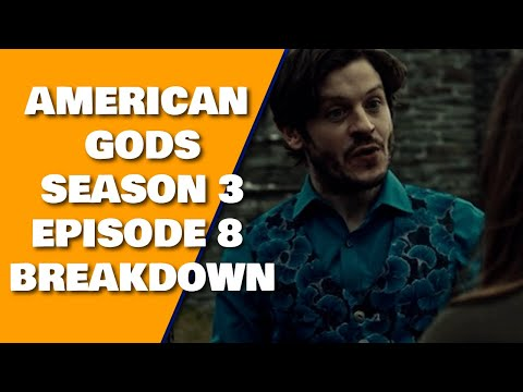 American Gods Season 3 Episode 8 Breakdown Review Recap & Book Differences & 3x09 Preview