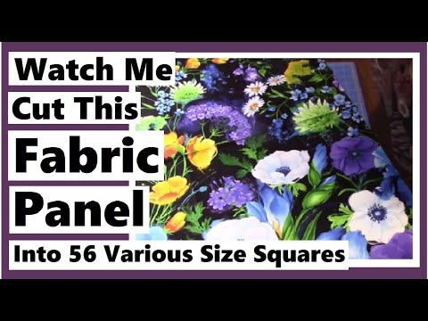 Watch Me Cut This Fabric Panel Into 56 Squares