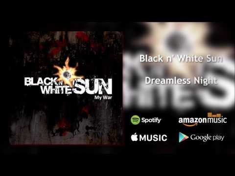Black n' White Sun - Dreamless Night (Official Audio)
