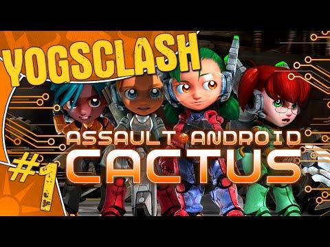 YOGSCLASH ASSUALT ANDROID CACTUS 1: CHAIN GANG