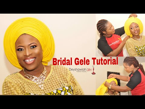 How To Tie Nigerian Bridal Gele | DeyshawlahTV