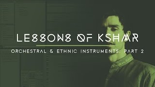 Download Lagu Lessons of KSHMR: Orchestral and Ethnic Instruments Part 2 Mp3