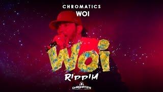 CHROMATICS - WOI  (Carnival Soca 2018)