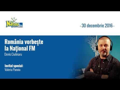 Romania Vorbeste la National FM – vineri, 30 decembrie 2016, invitat: Valeriu Panoiu - prima parte