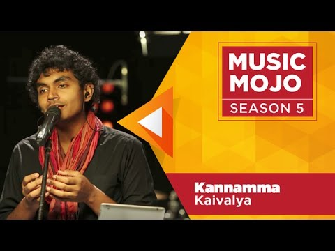 Video Kannamma  - Kaivalya - Music Mojo Season 5 - KappaTV download in MP3, 3GP, MP4, WEBM, AVI, FLV January 2017