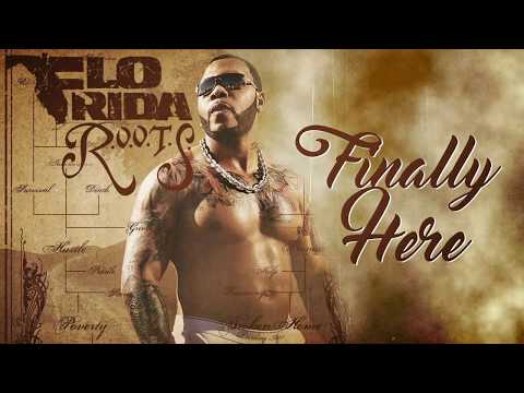 Flo Rida - Finally Here [Official Audio]